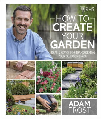 RHS How to Create Your Garden