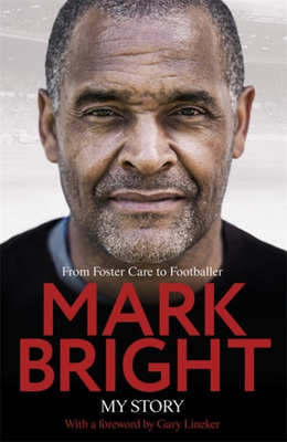 Mark Bright My Story